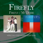 Firefly / My Desire (Special Expanded Edition)